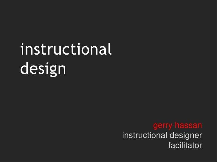 instructionaldesign                         gerry hassan                instructional designer                            ...