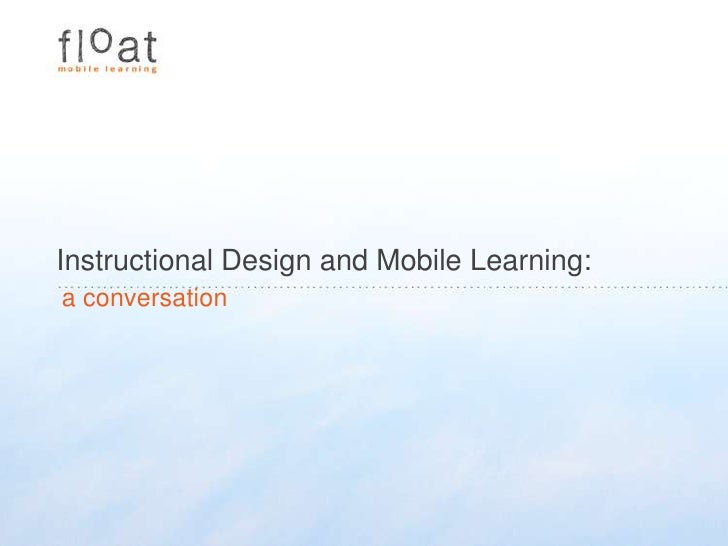 Instructional design and mobile learning