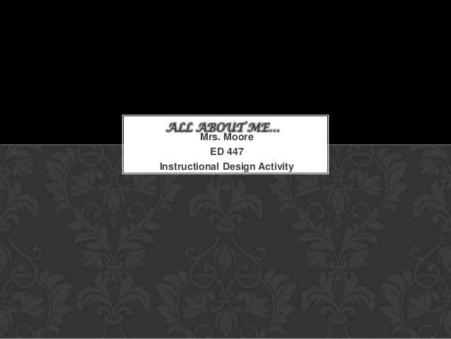 ED 447 Instructional design presentation