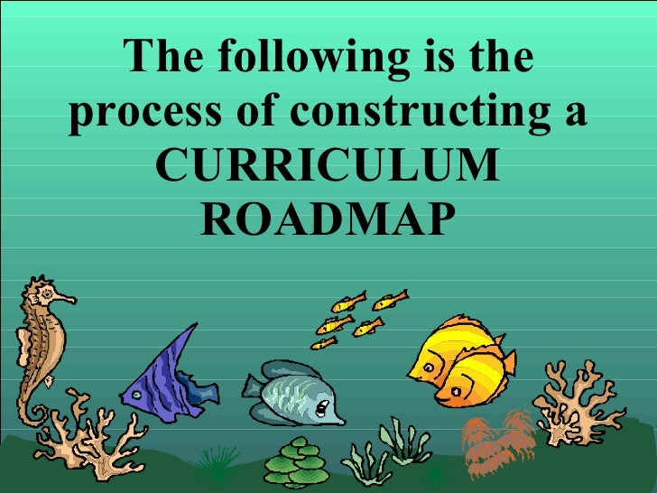 The following is the process of constructing a CURRICULUM ROADMAP