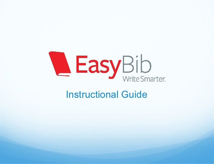 EasyBib Instructional presentation