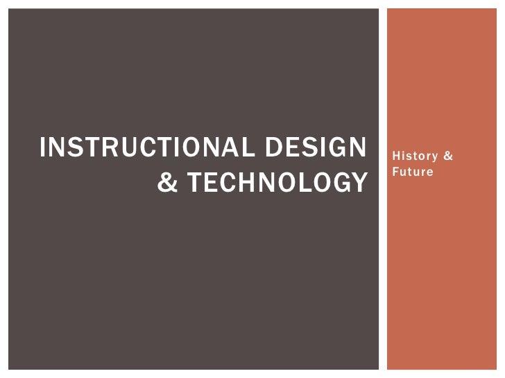 Instructional technologyhistoryfuture