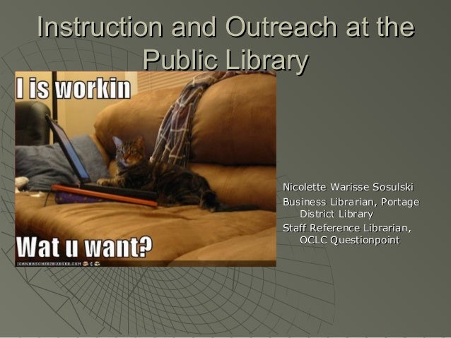 Instruction and outreach at the public library