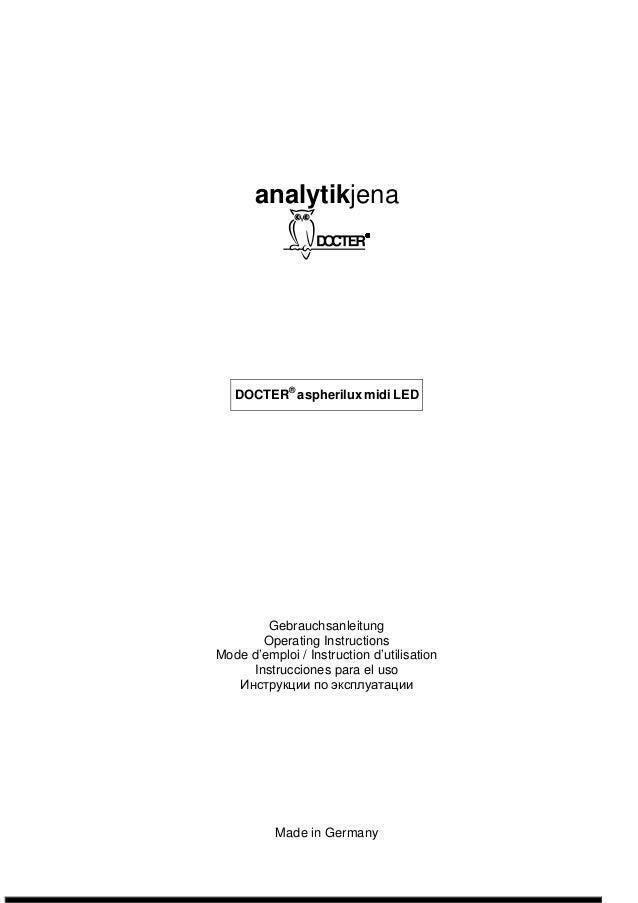 analytikjena  DOCTER® aspherilux midi LED  Gebrauchsanleitung  Operating Instructions  Mode d'emploi / Instruction d'utili...