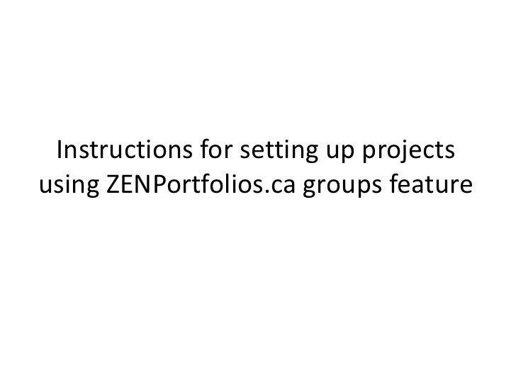 Instructions for setting up projects using zen portfolios