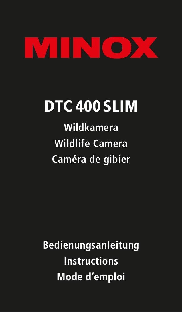 DTC 400SLIM Wildkamera Wildlife Camera Caméra de gibier Bedienungsanleitung Instructions Mode d'emploi