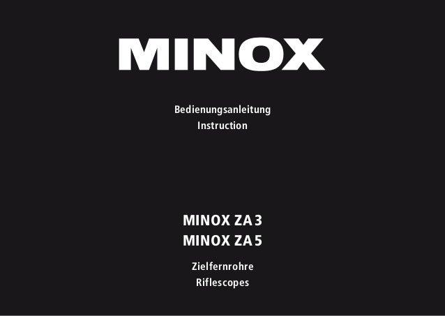 1 MINOX ZA3 MINOX ZA5 Zielfernrohre Riflescopes Bedienungsanleitung Instruction