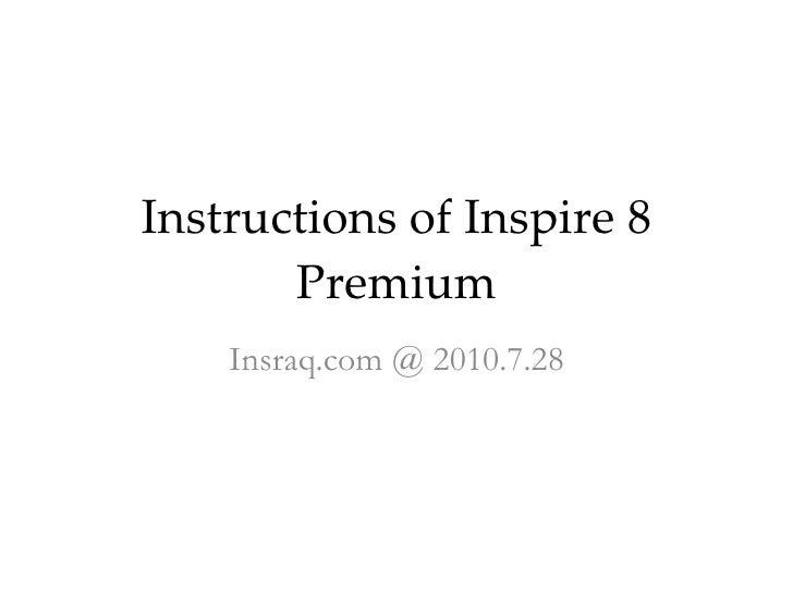 Instructions Of Inspire 8 Premium