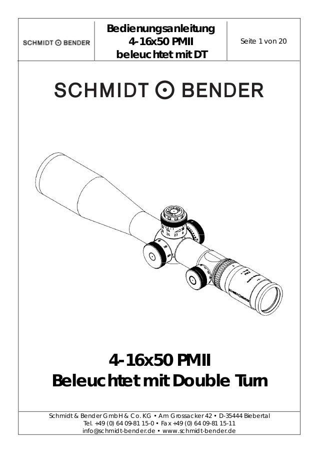 Bedienungsanleitung 4-16x50 PMII beleuchtet mit DT Seite 1 von 20  Schmidt & Bender GmbH & Co. KG • Am Grossacker 42 •...