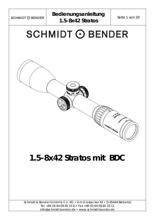 Bedienungsanleitung 1.5-8x42 Stratos Seite 1 von 20 Schmidt & Bender GmbH & Co. KG • Am Grossacker 42 • D-35444 Biebertal ...