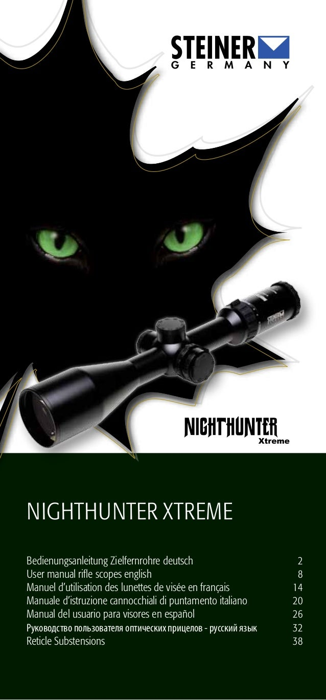 Nighthunter XTreme Bedienungsanleitung Zielfernrohre deutsch User manual rifle scopes english Manuel d'utilisation des lun...