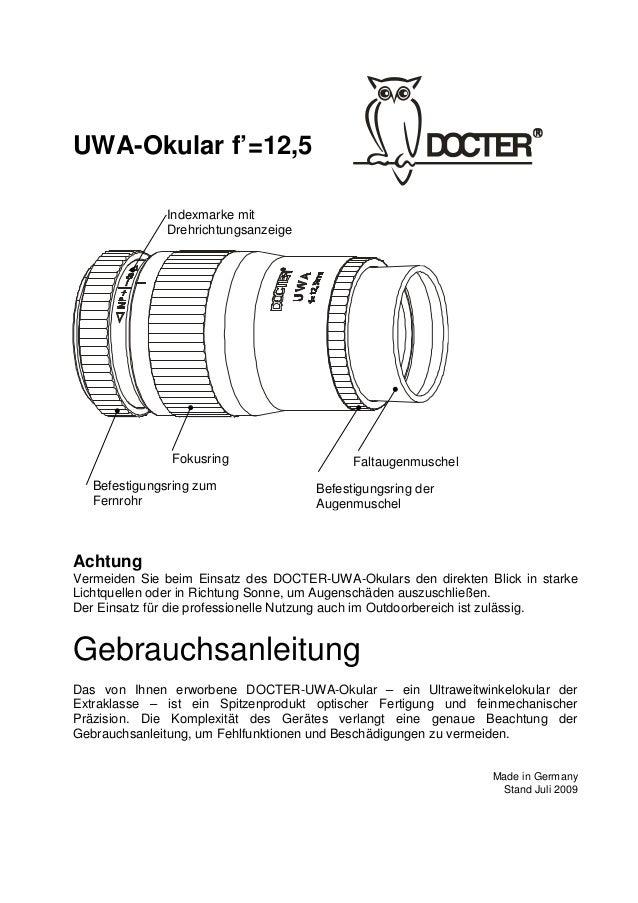 1  UWA-Okular f'=12,5  Achtung  Vermeiden Sie beim Einsatz des DOCTER-UWA-Okulars den direkten Blick in starke  Lichtquell...