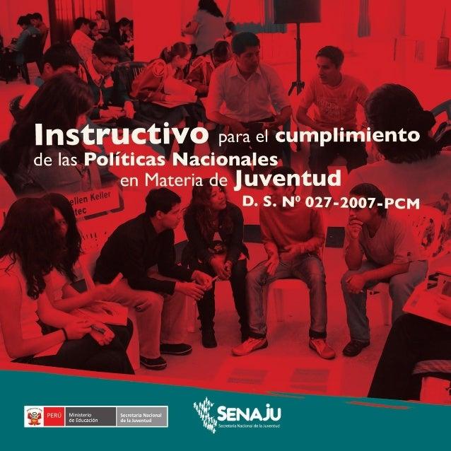 © Secretaría Nacional de la Juventud (Senaju) Calle Compostela 142, Santiago de Surco Teléfono: 449-0021 Página web: www.j...