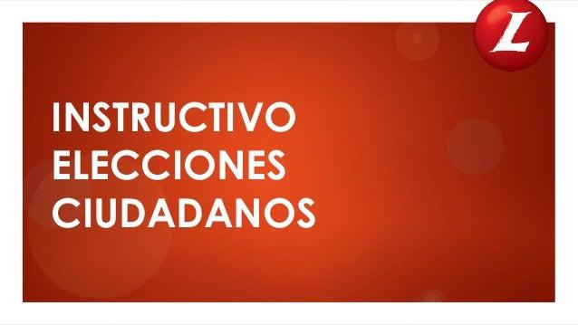 INSTRUCTIVO ELECCIONES CIUDADANOS