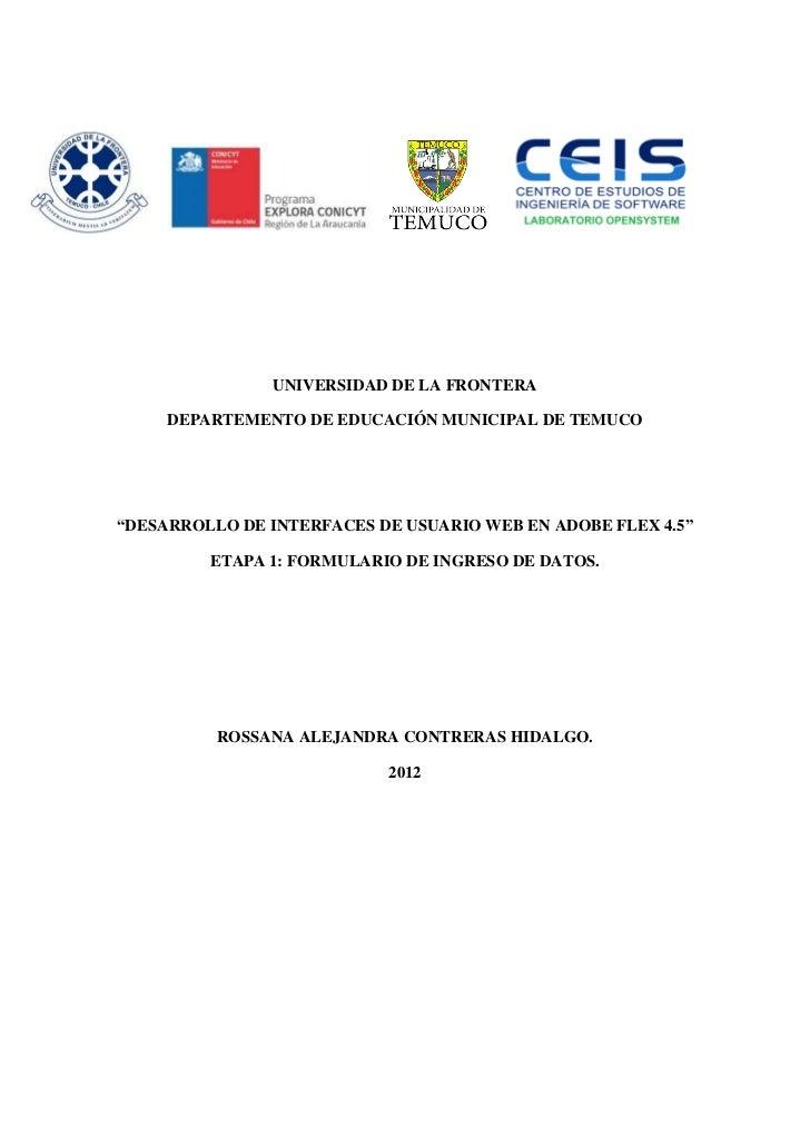 """UNIVERSIDAD DE LA FRONTERA     DEPARTEMENTO DE EDUCACIÓN MUNICIPAL DE TEMUCO""""DESARROLLO DE INTERFACES DE USUARIO WEB EN AD..."""