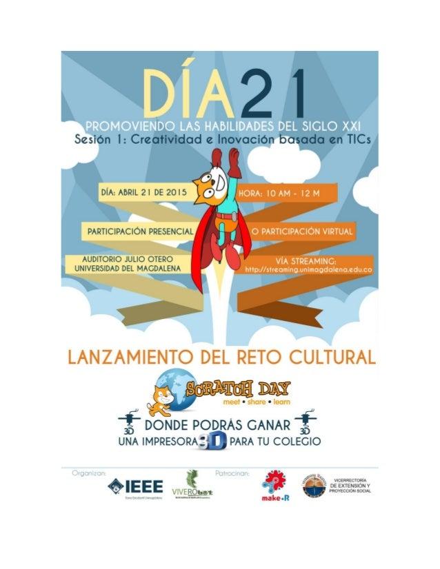 """""""DIA 21: Promoviendo las Habilidades del Siglo XXI"""" es una iniciativa del Grupo Magma Ingeniería, la Rama Estudiantil IEEE..."""