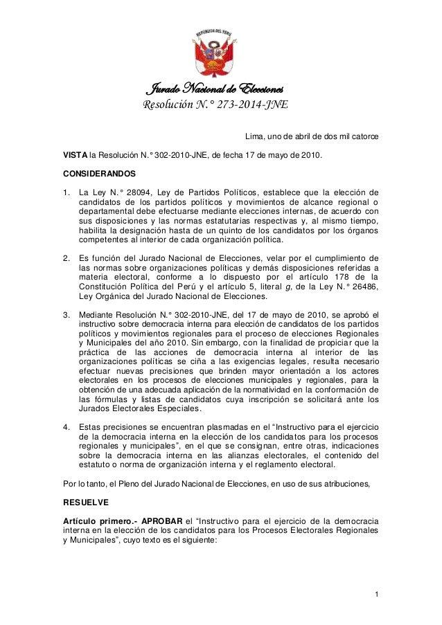 Jurado Nacional de Elecciones Resolución N.° 273-2014-JNE 1 Lima, uno de abril de dos mil catorce VISTA la Resolución N.° ...