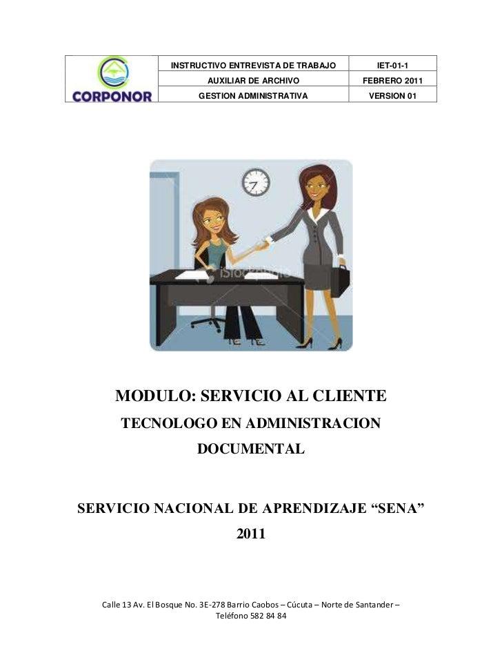 """MODULO: SERVICIO AL CLIENTE<br />TECNOLOGO EN ADMINISTRACION DOCUMENTAL<br />SERVICIO NACIONAL DE APRENDIZAJE """"SENA"""" 2011<..."""