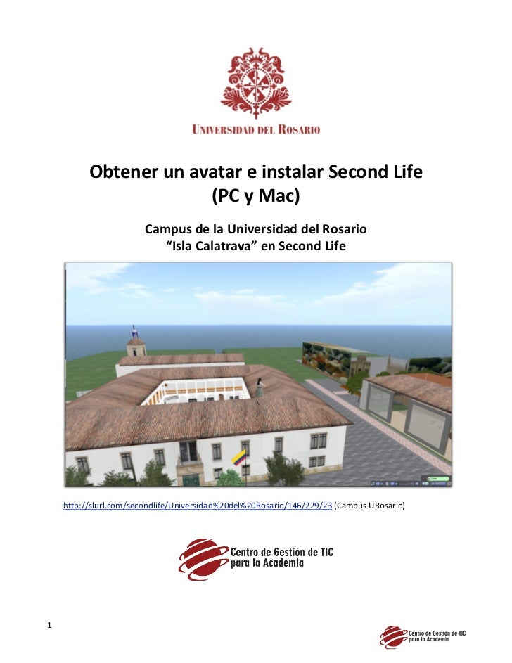 Obtener un avatar e instalar Second Life                       (PC y Mac)                        Campus de la Universidad ...