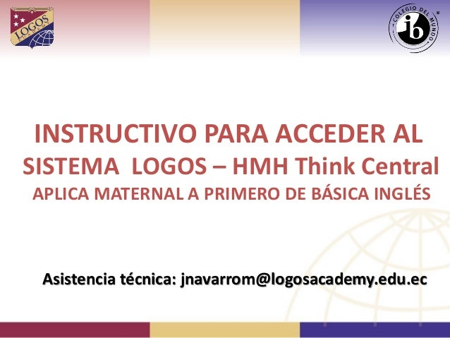 Instructivo para ingreso a HMH inglés y Plataforma LOGOS Inicial 2014