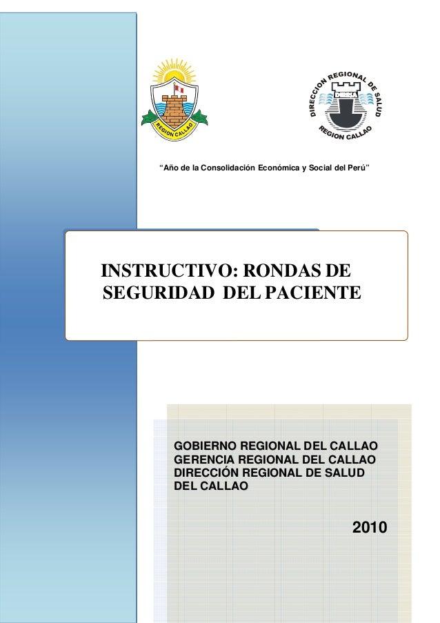 """""""Año de la Consolidación Económica y Social del Perú""""  INSTRUCTIVO: RONDAS DE SEGURIDAD DEL PACIENTE GGOOBBIIEERRNNOO R..."""