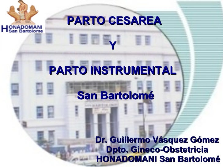 PARTO INSTRUMENTADO - CESAREA