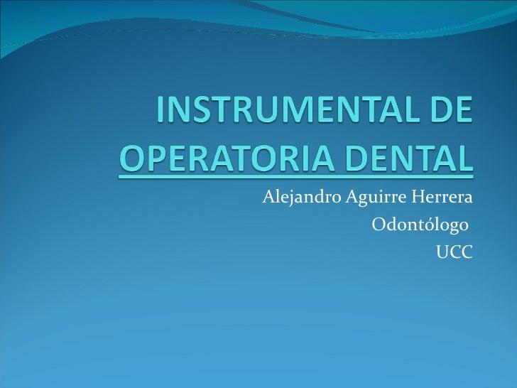 Instrumental de operatoria dental
