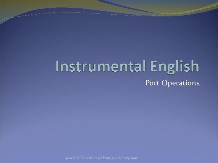Port Operations Escuela de Tripulantes y Portuaria de Valparaiso