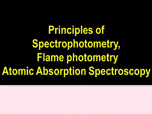 Spectrophotometry property is mainly concerned with the following regions of the spectrum: ultraviolet, 185-400 nm; visibl...