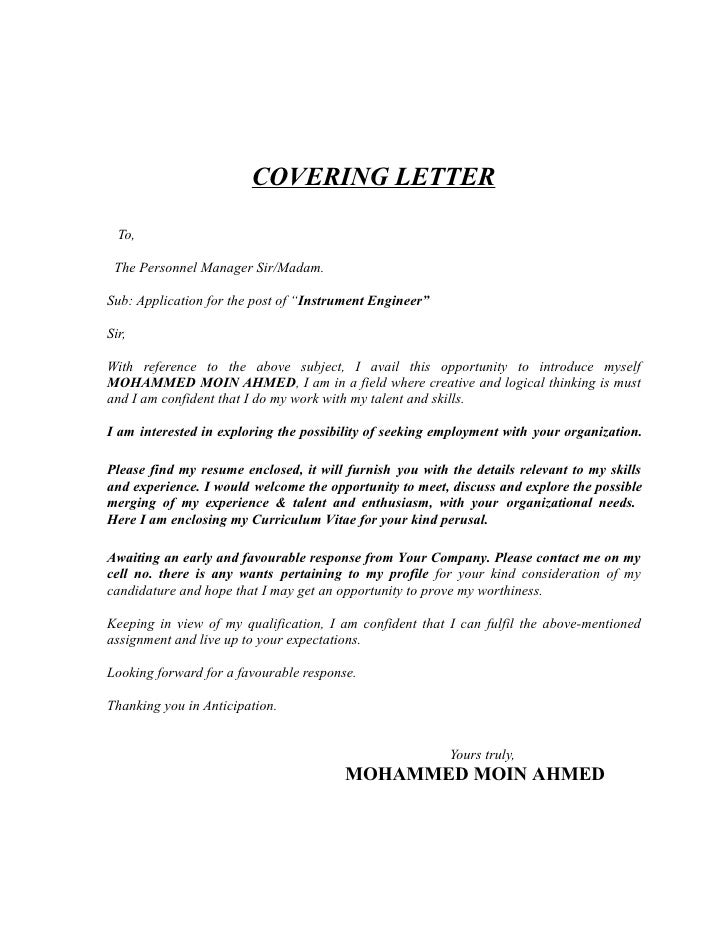 "COVERING LETTER    To,   The Personnel Manager Sir/Madam.  Sub: Application for the post of ""Instrument Engineer""  Sir,  W..."