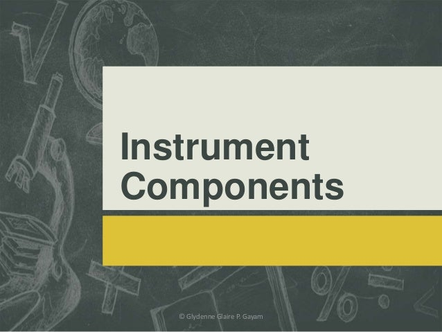 Instrument Components © Glydenne Glaire P. Gayam