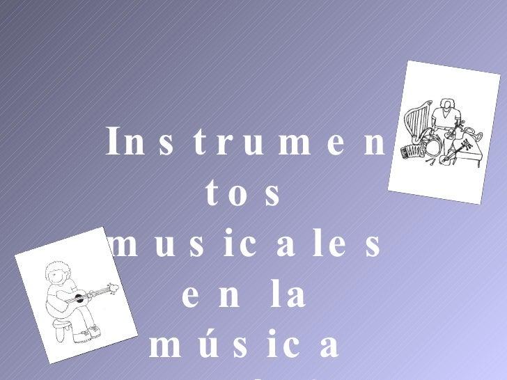 Instrumentos musicales en la música Folclórica