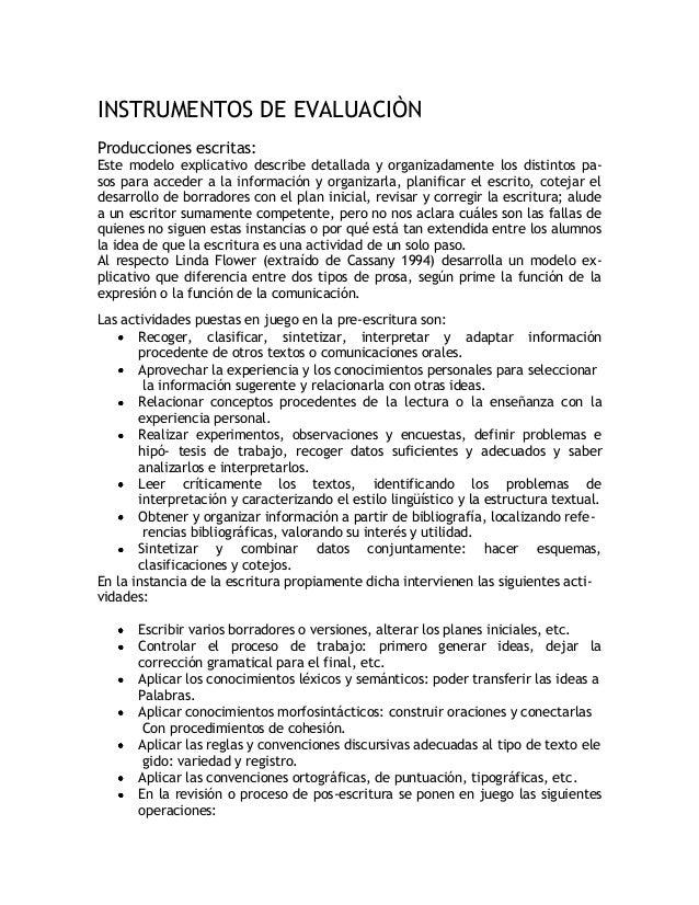 I INSTRUMENTOS DE EVALUACIÒN Producciones escritas: Este modelo explicativo describe detallada y organizadamente los disti...
