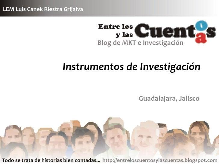 Instrumentos de Investigación                  Guadalajara, Jalisco