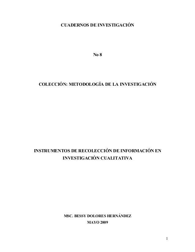 CUADERNOS DE INVESTIGACIÓNNo 8COLECCIÓN: METODOLOGÍA DE LA INVESTIGACIÓNINSTRUMENTOS DE RECOLECCIÓN DE INFORMACIÓN ENINVES...