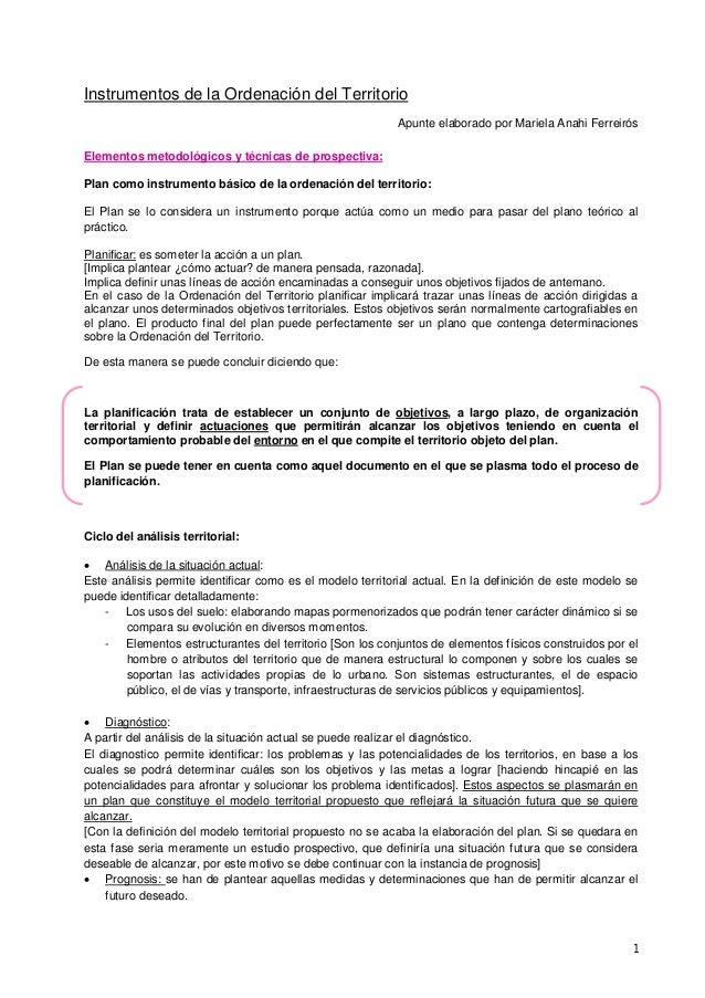 1  Instrumentos de la Ordenación del Territorio  Apunte elaborado por Mariela Anahi Ferreirós  Elementos metodológicos y t...