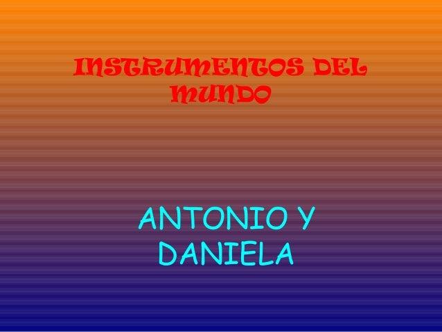 INSTRUMENTOS DEL MUNDO ANTONIO Y DANIELA