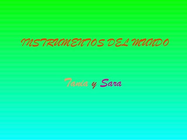 INSTRUMENTOS DEL MUNDO Tania y Sara