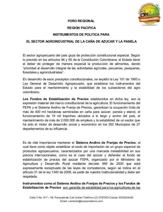 FORO REGIONAL REGION PACIFICA INSTRUMENTOS DE POLITICA PARA EL SECTOR AGROINDUSTRIAL DE LA CAÑA DE AZUCAR Y LA PANELA  El ...