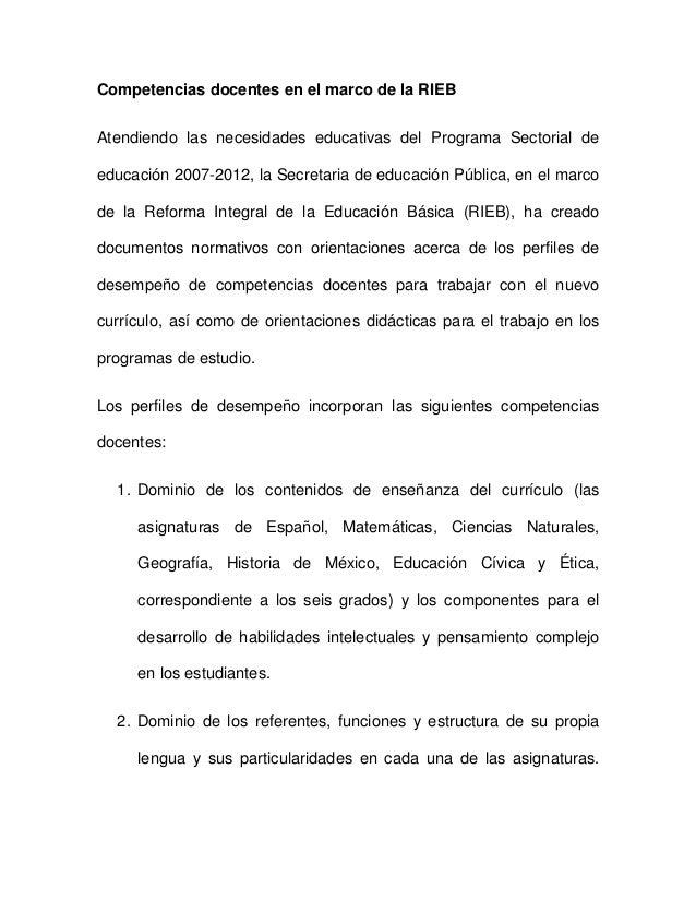 Competencias docentes en el marco de la RIEB Atendiendo las necesidades educativas del Programa Sectorial de educación 200...