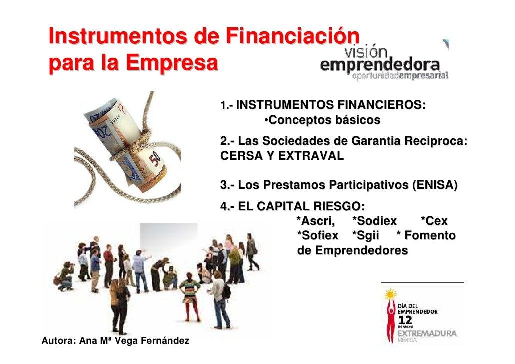 Instrumentos de Financiación  para la Empresa                                 1.- INSTRUMENTOS FINANCIEROS:               ...