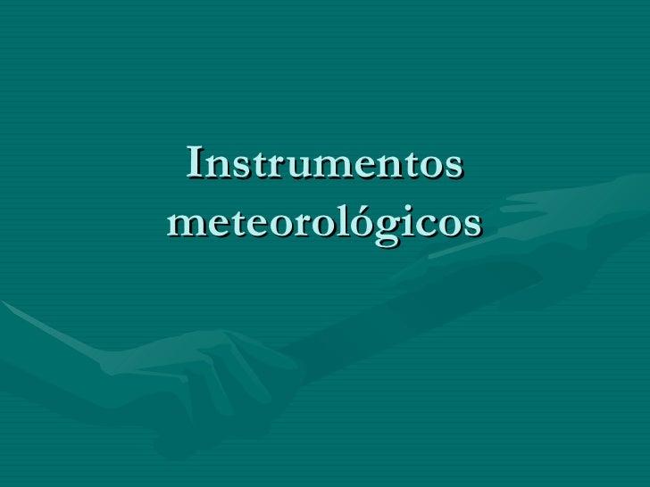 Instrumentosmeteorológicos