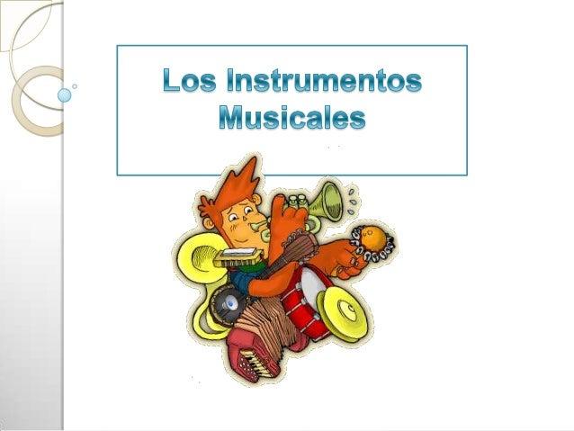 Pág InicioFamiliasInst  Cuerda             Llamamos instrumento musical a un objeto, que manipulado  Frotada             c...
