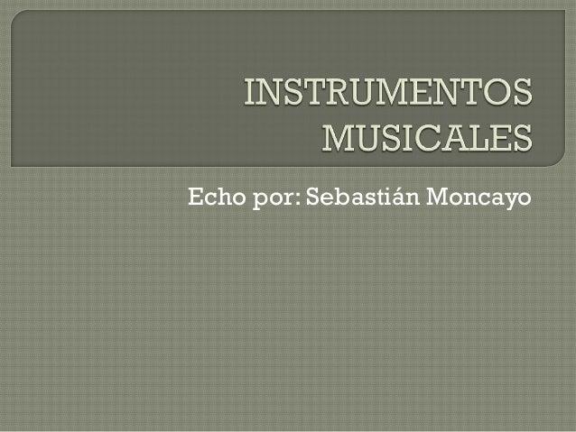 Echo por: Sebastián Moncayo