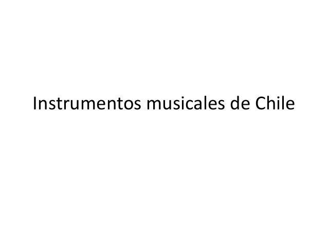 Instrumentos musicales de Chile