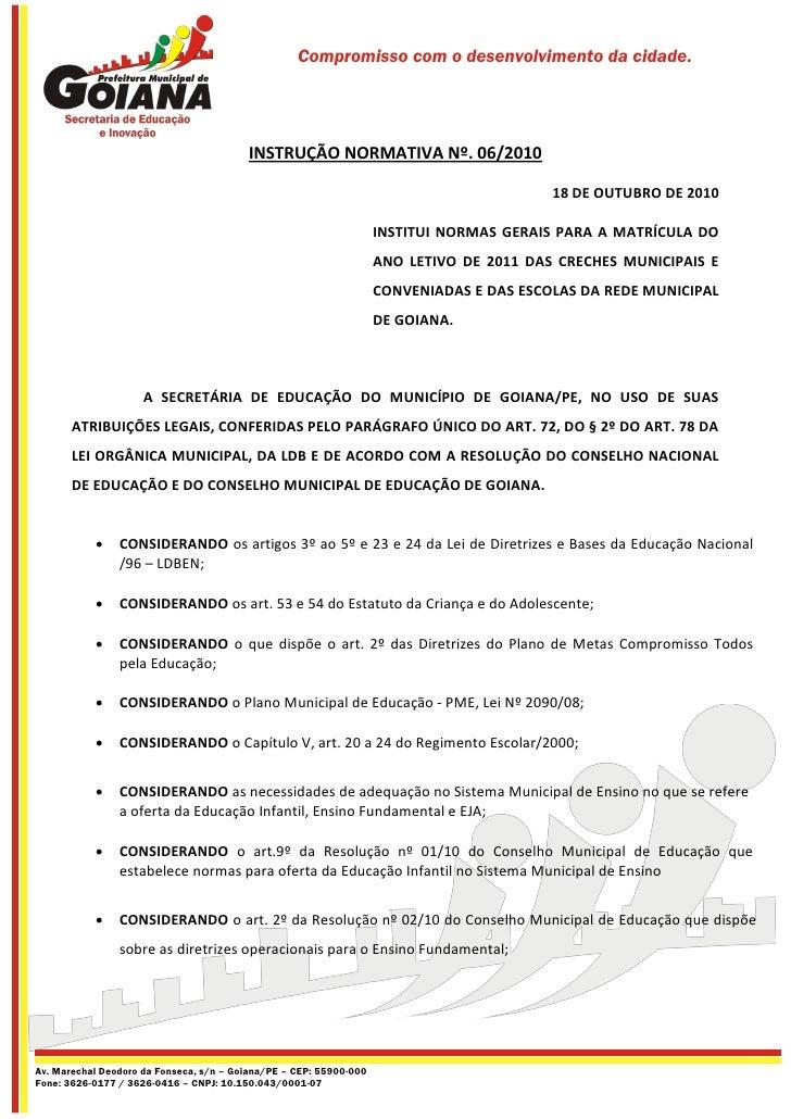 Compromisso com o desenvolvimento da cidade.                                         INSTRUÇÃO NORMATIVA Nº. 06/2010      ...