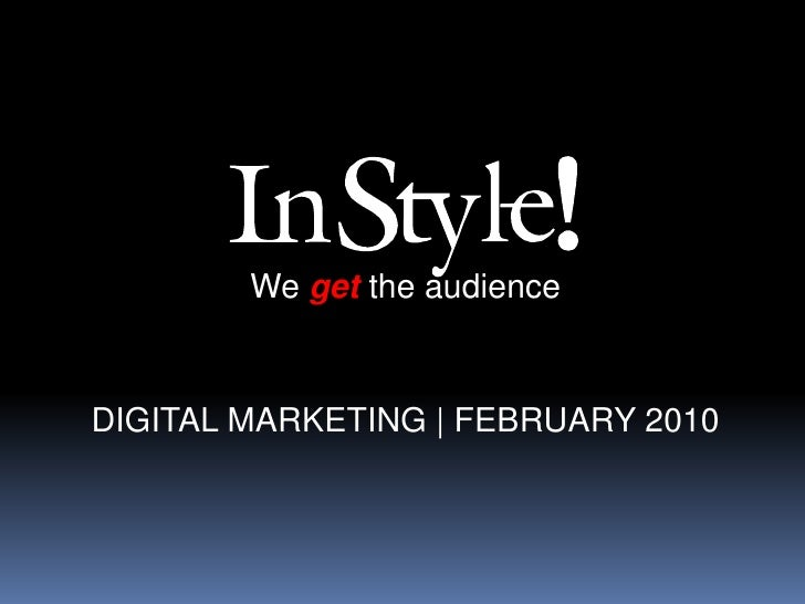 Wegetthe audience<br />DIGITAL MARKETING | FEBRUARY 2010<br />