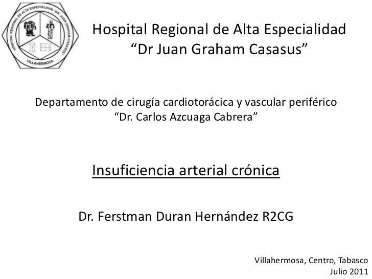 """Departamento de cirugía cardiotorácica y vascular periférico""""Dr. Carlos Azcuaga Cabrera""""<br />Insuficiencia arterial cróni..."""