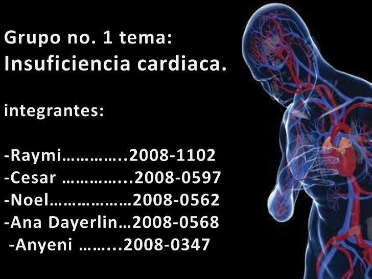 Insuficiencia cardiaca.