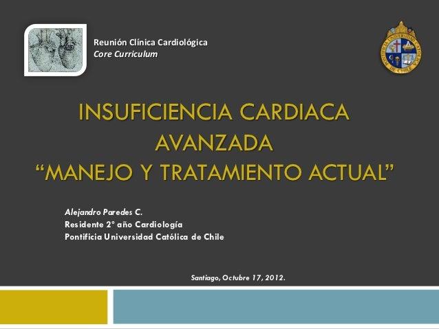 """Reunión Clínica Cardiológica         Core Curriculum   INSUFICIENCIA CARDIACA          AVANZADA""""MANEJO Y TRATAMIENTO ACTUA..."""